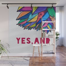 Yes, And Wall Mural