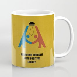 Lab No. 4 - Surround yourself with positive energy corporate start-up quotes Poster Coffee Mug