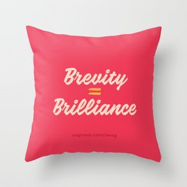 Brevity Equals Brilliance Throw Pillow