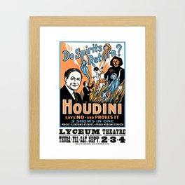 Harry Houdini, do spirits return? Framed Art Print