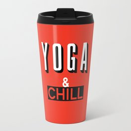Yoga & Chill Travel Mug