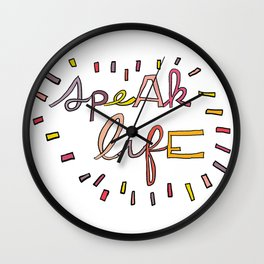 Speak Life Wall Clock