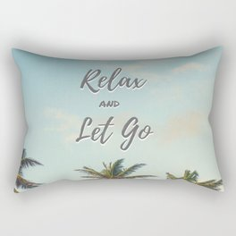 Relax and Let Go Rectangular Pillow