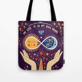 My life is in my own hands Tote Bag