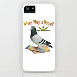 Which Way is Home? Fun Lost Pigeon Art iPhone Case