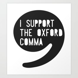 Oxford Comma Art Print