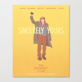 Sincerely Yours (The Breakfast Club) Canvas Print