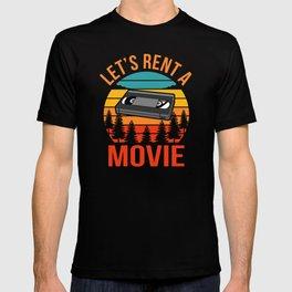 Let's Rent a VCR Movie Oldschool VCR Fun Pun T-shirt