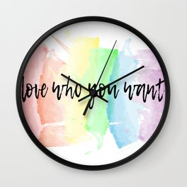 love who you want Wall Clock