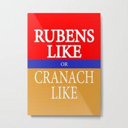 RUBENS LIKE or CRANACH LIKE Metal Print