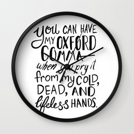 My Beloved Oxford Comma - Black Lettering Wall Clock