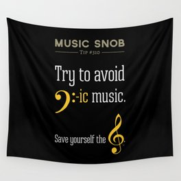 AVOID Bass-ic Music — Music Snob Tip #310.5 Wall Tapestry