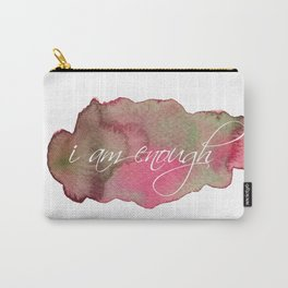 I am enough Carry-All Pouch