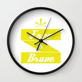 """Free and Brave"" tee design. Cool and attractive gift perfect for your family and friends!  Wall Clock"