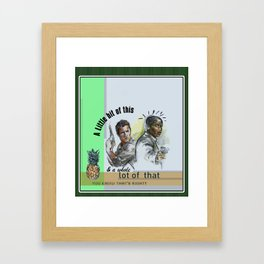"""""""A Little bit of this & a Whole Lot of That"""" - Psych Quotes Framed Art Print"""