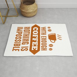 Nothing Impossible with Coffee Rug