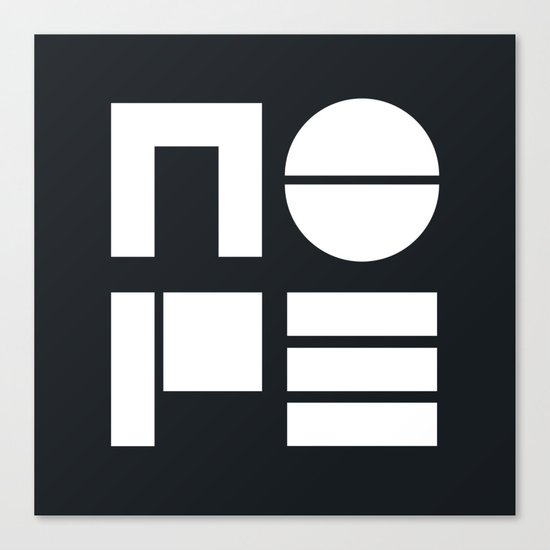 Nope in Black and White Canvas Print