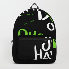 Died Of Dysentery - Gift Backpack