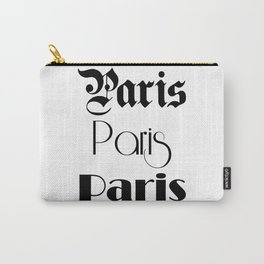 Paris City Quote Sign, Digital Download, Calligraphy Text Art, World City Typography Print, Wall Art Carry-All Pouch