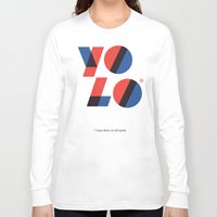 yolo Long Sleeve T-shirts featuring Yolo by Wharton