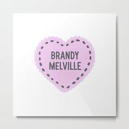 Brandy Melville   Metal Print
