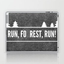 Ru, Fo(r)rest, Run! Laptop & iPad Skin