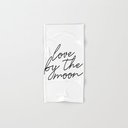 Live by the sun love by the moon (2 of 2) Hand & Bath Towel