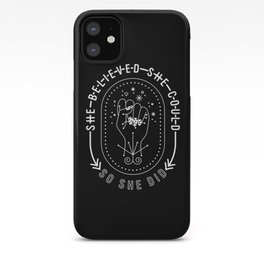 She Believed She Could So She Did – White Ink on Black iPhone Case