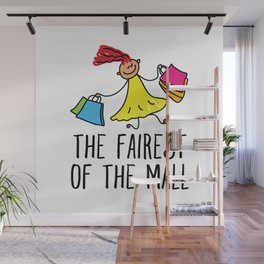 The Fairest Of The Mall Wall Mural