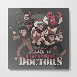 Society of Adventuring Doctors Metal Print