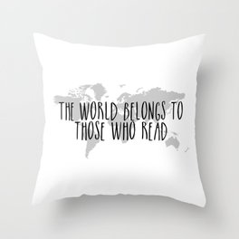 The World Belongs to those Who Read Throw Pillow