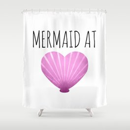 Mermaid At Heart Shower Curtain