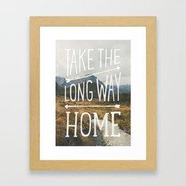 TAKE THE LONG WAY Framed Art Print