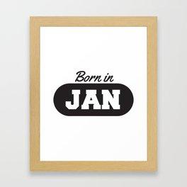 Born in January Framed Art Print