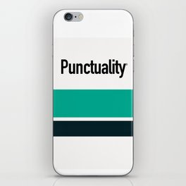 PUNCTUALITY iPhone Skin