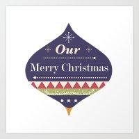 Christmas collection - Our Christmas Art Print