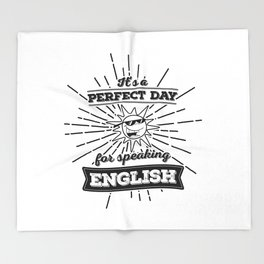 Perfect English Day - BLK Throw Blanket