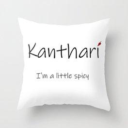 Kanthari Throw Pillow