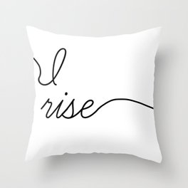 and still I rise (2 of 2) Throw Pillow