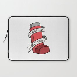 It Ain't Easy Bein' Wheezy (Red) Laptop Sleeve