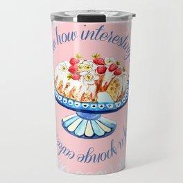 Jane Austen quote about sponge cake // watercolor cake Travel Mug
