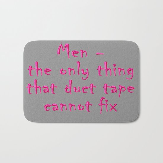 Men - the only thing duct tape cannot fix Bath Mat