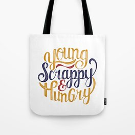 Young Scrappy & Hungry Tote Bag