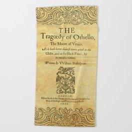 Shakespeare. Othello, 1622. Beach Towel
