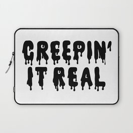 Creepin' It Real Laptop Sleeve