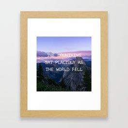 The mountains sat placidly Framed Art Print