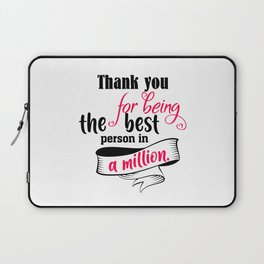 Thank You For Laptop Sleeve