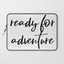 Ready for Adventure Laptop Sleeve