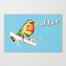 The Early Bird Catches the.... Canvas Print
