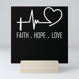 Faith Hope  Love Christian quote heart frequency Mini Art Print